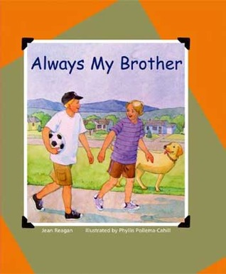Always My Brother by Jean Reagan