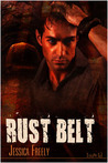 Rust Belt (David and Seth, #4)