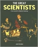 The Great Scientists by John Farndon