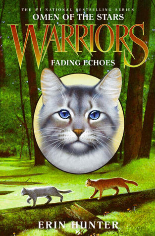 Fading Echoes by Erin Hunter