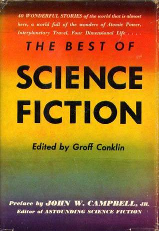 The Best of Science Fiction by Groff Conklin