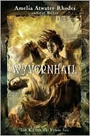 Wyvernhail (The Kiesha'ra #5)