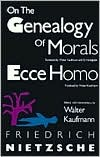 On the Genealogy of Morals/Ecce Homo by Friedrich Nietzsche