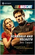 Scandals and Secrets (Harlequin NASCAR, #33)