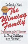 The Winning Family: Increasing Self-Esteem in Your Children and Yourself