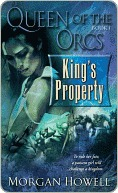 King's Property (Queen of the Orcs Series #1)