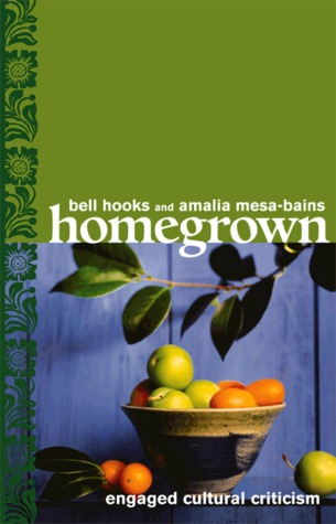 Homegrown by bell hooks