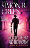 The Good, the Bad, and the Uncanny (Nightside, #10)