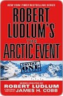 The Arctic Event by Robert Ludlum
