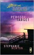 Perfect Target (Steeple Hill Love Inspired Suspense #142) (Em... by Stephanie Newton
