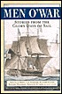 Men O'War: Stories from the Glory Days of Sail
