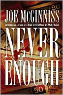 Never Enough by Joe McGinniss