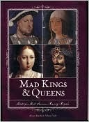 Mad Kings & Queens by Alison Rattle
