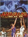 Rivals! MU vs. KU: A Classic Sports Match-up, Since 1891