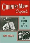 Country Music Originals by Tony Russell