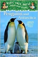 Penguins and Antarctica (Magic Tree House Research Guide, #18)