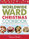 Worldwide Ward Christmas Cookbook