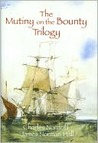 The Mutiny on the Bounty Trilogy