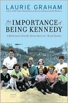 The Importance of Being Kennedy
