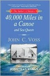 40,000 Miles in a Canoe: And Sea Queen