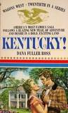 Kentucky!  (Wagons West, #20)