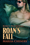 Roan's Fall (Roxie's Protectors, #1)
