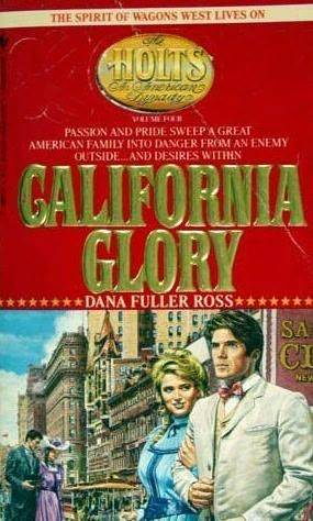 California Glory (The Holts, #4)