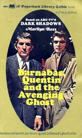Barnabas, Quentin and the Avenging Ghost by Marilyn Ross