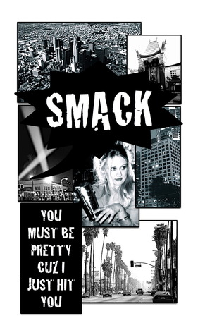 Smack! You must be pretty cuz I just hit you by Jennifer Eric