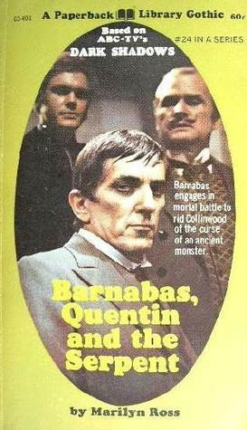 Barnabas, Quentin and the Serpent (Dark Shadows, #24)