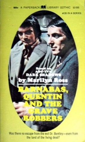 Barnabas, Quentin and the Grave Robbers (Dark Shadows, #28)
