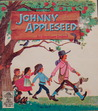 Johnny Appleseed: An American Legend