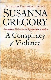 A Conspiracy of Violence by Susanna Gregory