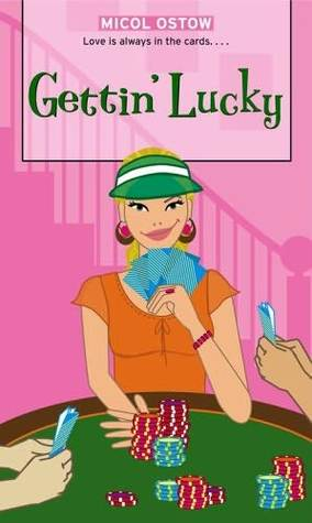 Gettin' Lucky by Micol Ostow