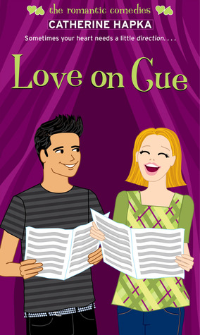 Love on Cue by Catherine Hapka