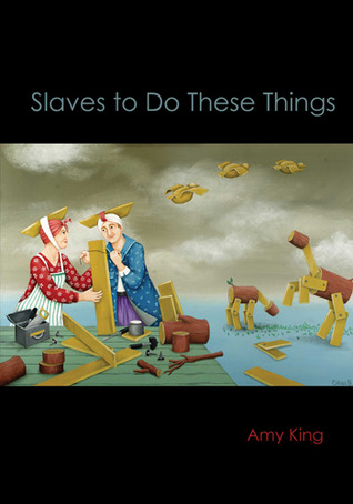 Slaves to Do These Things