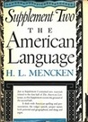 The American Language: Supplement 2