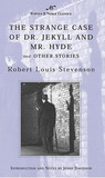 The Strange Case of Dr. Jekyll and Mr. Hyde and Other Stories (Barnes & Noble Classics Series)