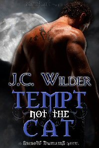 Tempt Not the Cat by J.C. Wilder