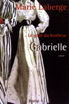 Gabrielle by Marie Laberge