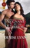 Pregnant by the Warrior