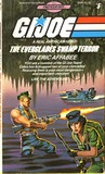 The Everglades Swamp Terror (G.I. Joe: Find Your Fate, #5)