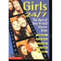 Girls 24/7: The Best of Best-Friend Stories from...