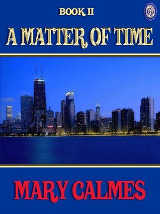 A Matter of Time Book II (A Matter of Time #2)