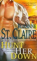 Hunt Her Down by Roxanne St. Claire