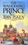 The Wandering Prince by Jean Plaidy