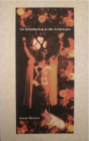 An Introduction to the Archetypes by Susan Slaviero