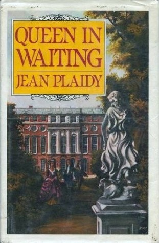 Queen in Waiting by Jean Plaidy