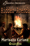 Hidden Agenda (Executive Decisions, #3)