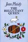 The Reluctant Queen: The Story of Anne of York (Queens of England, #8)